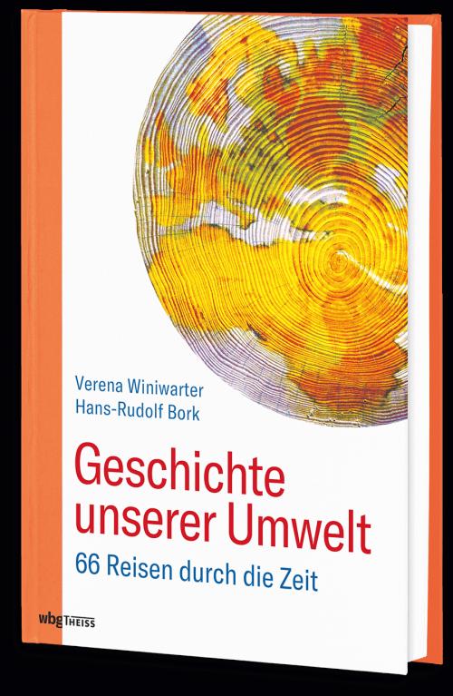 Geschichte unserer Umwelt - 3. Auflage